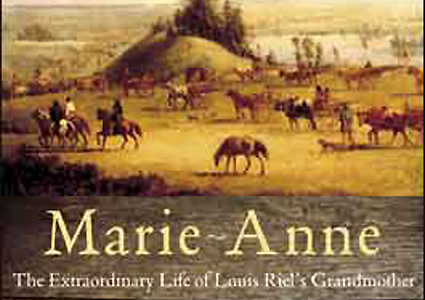 Marie-Anne Lagimodière moved west to be with her husband. She travelled on foot, by canoe (with endless portages), sled, cart and horseback. | image: detail from the biography Marie-Anne, The Extraordinary Life of Louis Riel's Grandmother